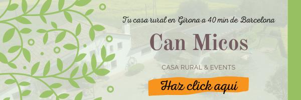 casa rural de Can Micos en Girona entre el Montseny y la Costa Brava cerca de Barcelona para grupos de hasta 25 personas