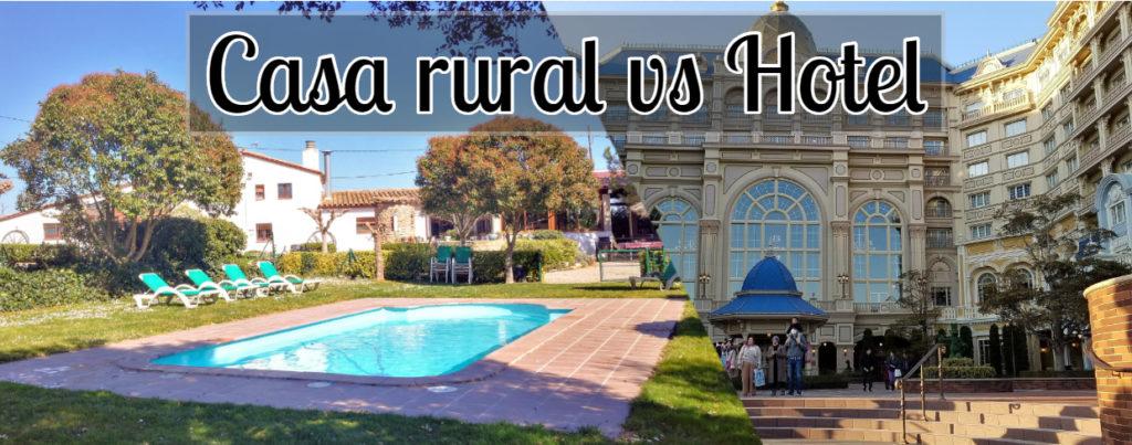 casa rural vs hotel